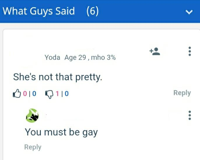 Why do some people assume a guy must be gay if he says he does not find a certain woman attractive?