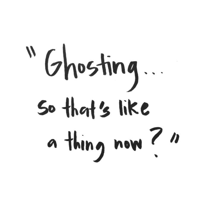 Ghosting. Why do people do it?