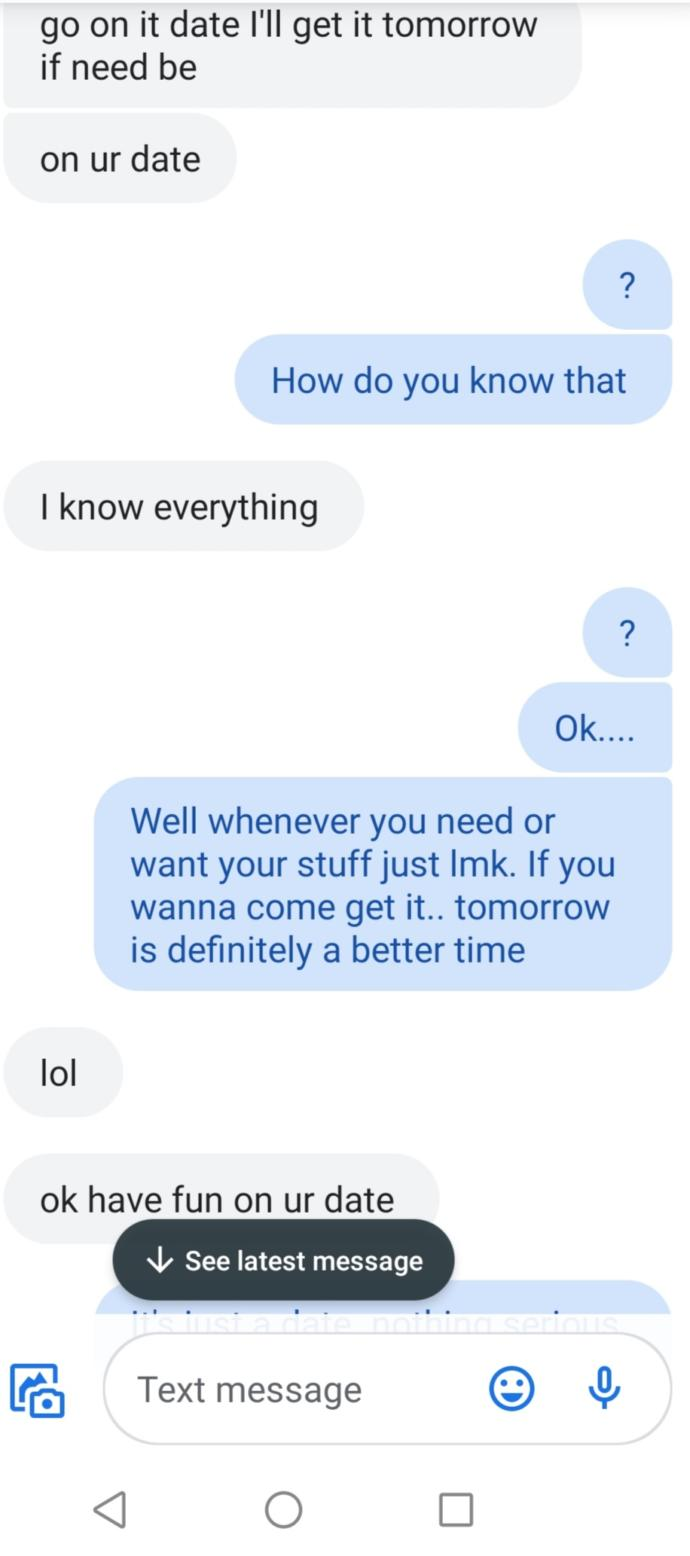 Why does my ex keep bringing up my date?