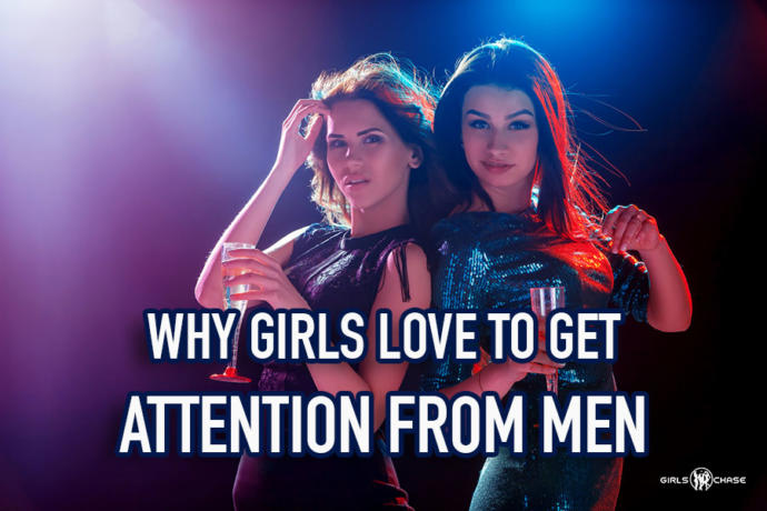 Do girls Get Off on the attention they get from guys?