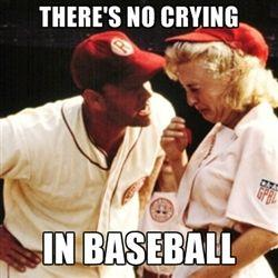 Should there be crying in baseball?