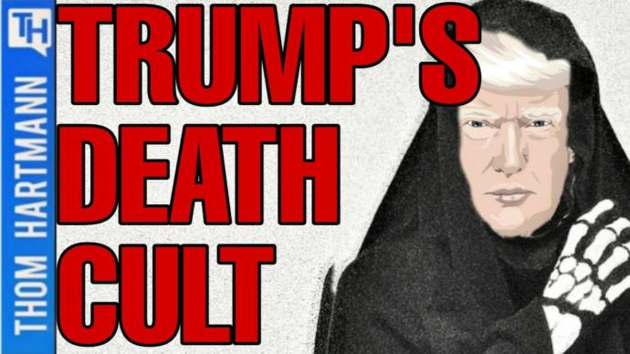 Welcome to the trump death cult.