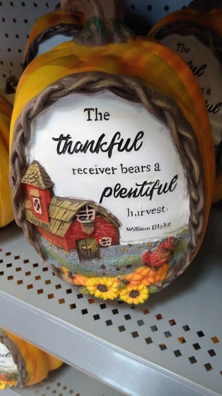 Is it true that the thankful receiver bears a plentiful harvest?