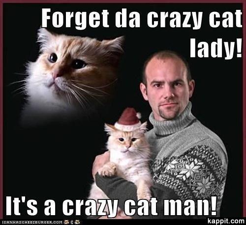 Why is it that we hear of cat ladies but rarely, if anything, about cat men?