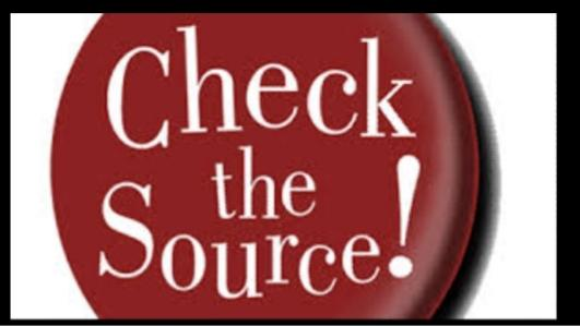 Do You Ever Check/Question The Source Youre Getting Your Information From?