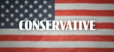 When you hear the word conservative in an American, political context, whats the first thing that comes to mind?