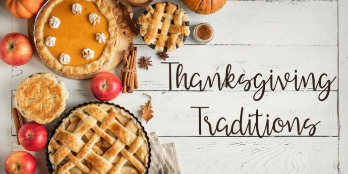 Do you have any Thanksgiving traditions?