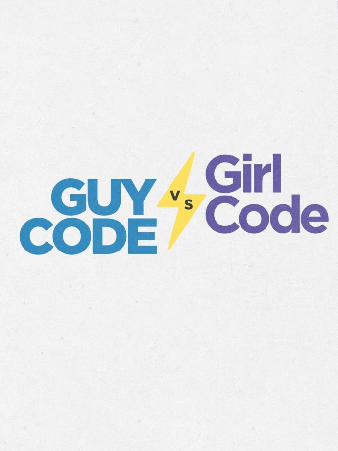 Bro Code <=> Girl Code?