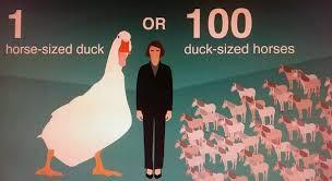 Would you rather fight 10 duck-sized horses, or 1 horse-sized duck?