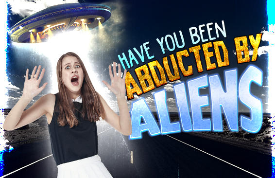 Have you ever been abducted by aliens?