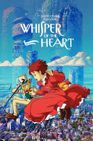 Thoughts on Whisper of the Heart and The Cat Returns?