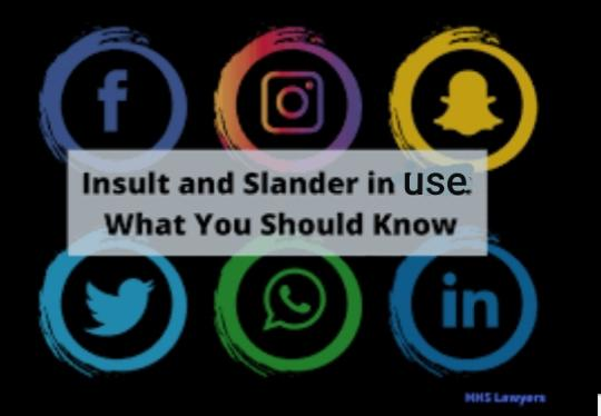 Do You Know The Difference Between Insult, Defamation, Libel And Slander?