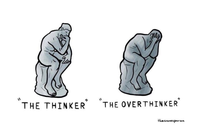 How to stop being overthinker?