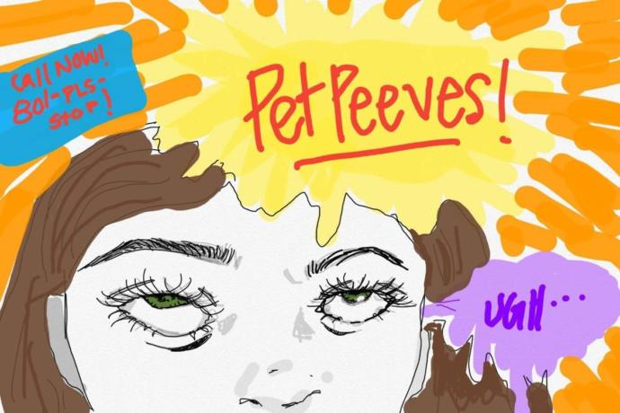 What's your pet peeve?