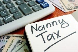 Has anyone ever heard of nanny tax before?