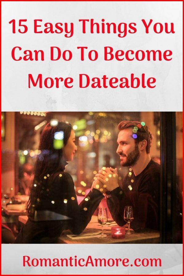 Girls, what steps can men take to become more dateable?