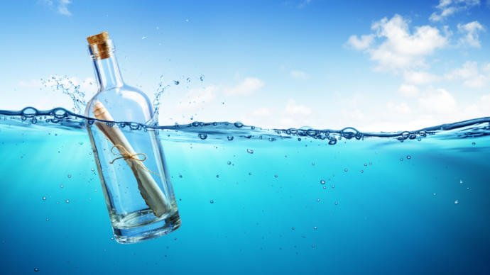 If You Could Throw A Message In A Bottle Out To Sea What Would You Write In It Before You Throw It?