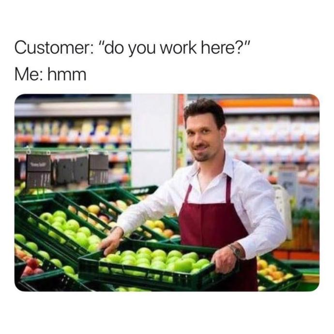 How many times has a customer asked you that?