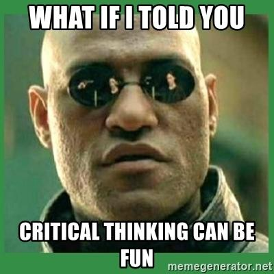 Do you consider yourself to be a good critical thinker?