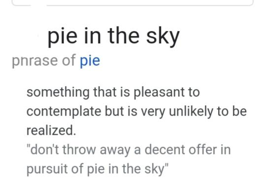 Whats Your Pie In The Sky?