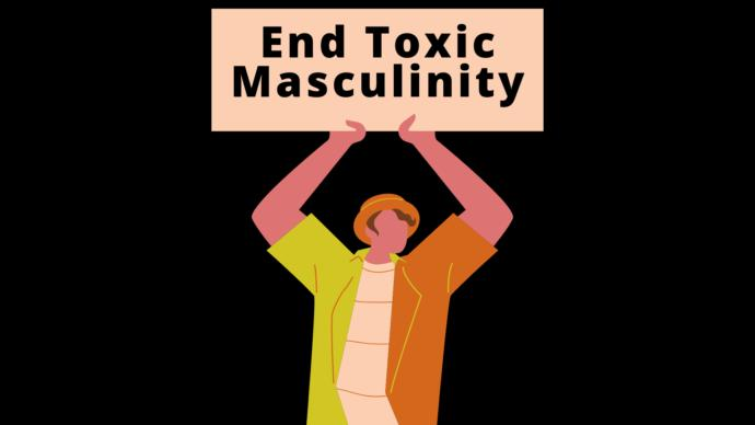Does Toxic Masculinity really exist? What is Toxic Masculinity?