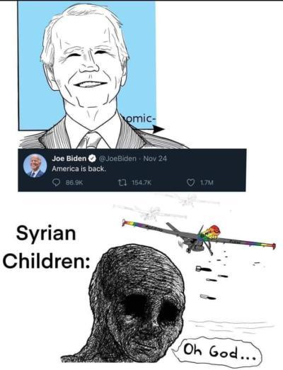 Why arent you acknowledging biden and obamas reign of terror in syria?