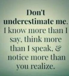 Does It Bother You When People Underestimate You?