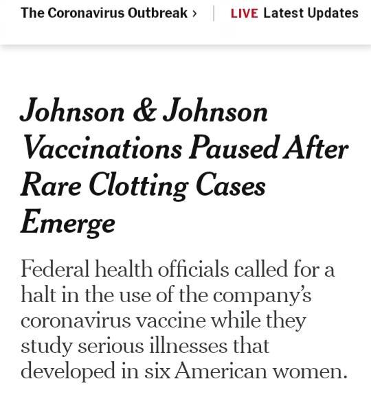 Johnson & Johnson Vaccinations Paused After Rare Clotting Cases Emerge: Now Can You See/Understand Why Some People are Hesitant To Be Vaccinated?