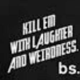 Other Than Kindness, How Would You Finish This Statement: Kill Em With_____?