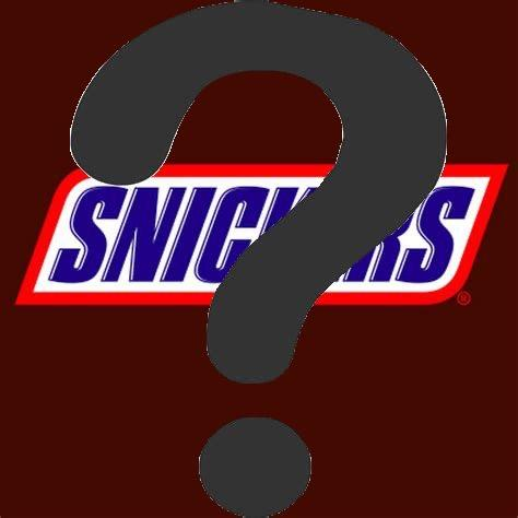 Are you a snickers?