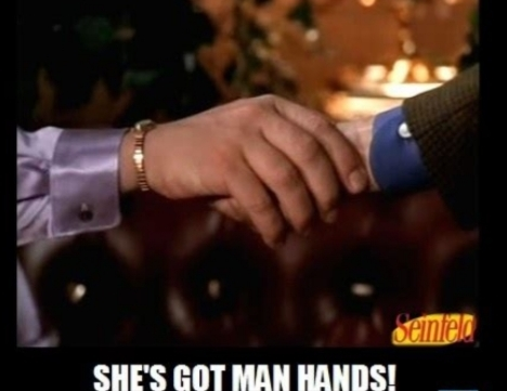 Would You Date A Chick With Man Hands?