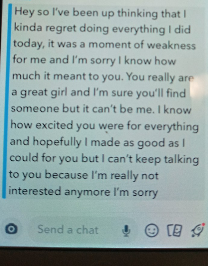 What does a guy mean when he says hehad a moment of weakness after sex or a hookup? (Read the snap pic please!)?
