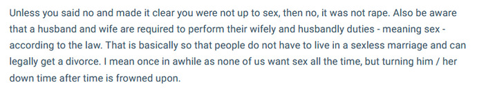 Do you agree with this persons answer? A husband and wife are required to perform sex with each other by law?