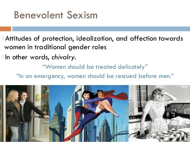 Should benevolent sexism be discouraged?