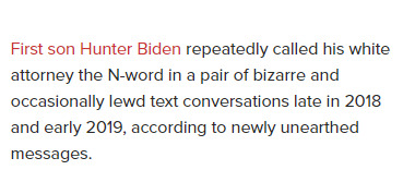 Emails show Hunter Biden called his own lawyer the N-word multiple times. Is he a racist like Joe Biden his father? Is the Biden Family KKK leaders?