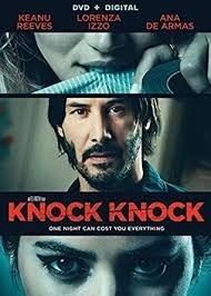 WTF is the movie Knock Knock?