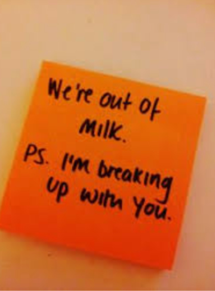 How Would You Feel If Someone Broke Up With You By A Post It Note?