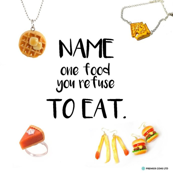 Name food you refuse to eat?