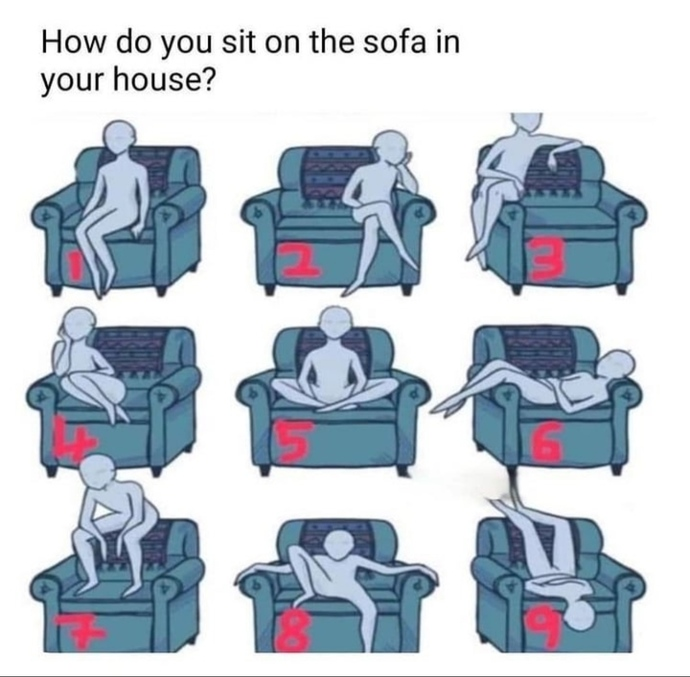 How do you sit on the sofa at your house?