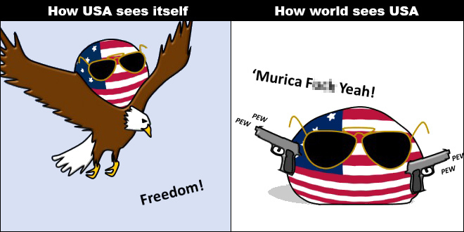 Why does everyone think we American are nothing but trigger happy tyrants?