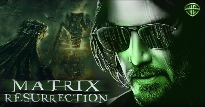 Are you excited about Matrix Resurrection 4?
