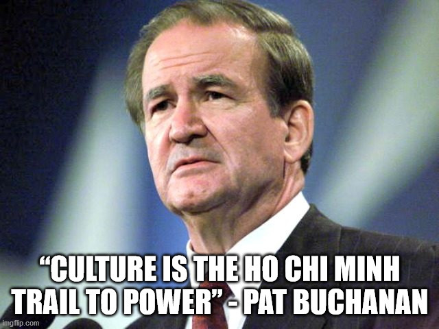"""""""Culture is the Ho Chi Minh Trail to power,"""" what do you think of this quote?"""
