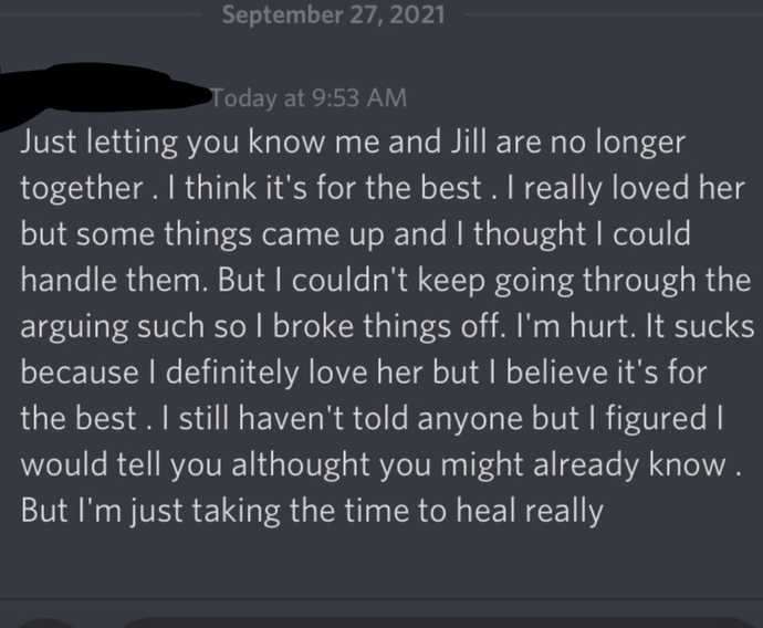 My (ex) boyfriend dumped me two days ago. then he sent this message to my friend this morning on discord. does it sound like he regrets dumping me?