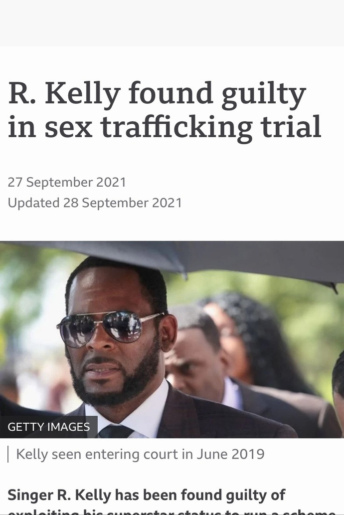 Black American male R Kelly was found guilty on all counts of sexual assault against little boys and little girls. Why did it take so long?