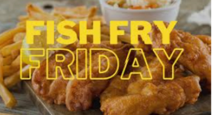 Whens the last time you went out for a good Friday Fish Fry?