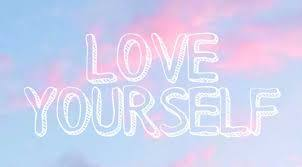 Do you love yourself? Can you admit it out loud?