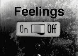Have you ever killed your feelings?