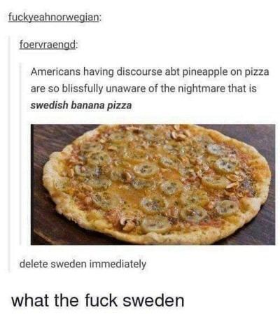 If you thought pineapple pizza was bad?