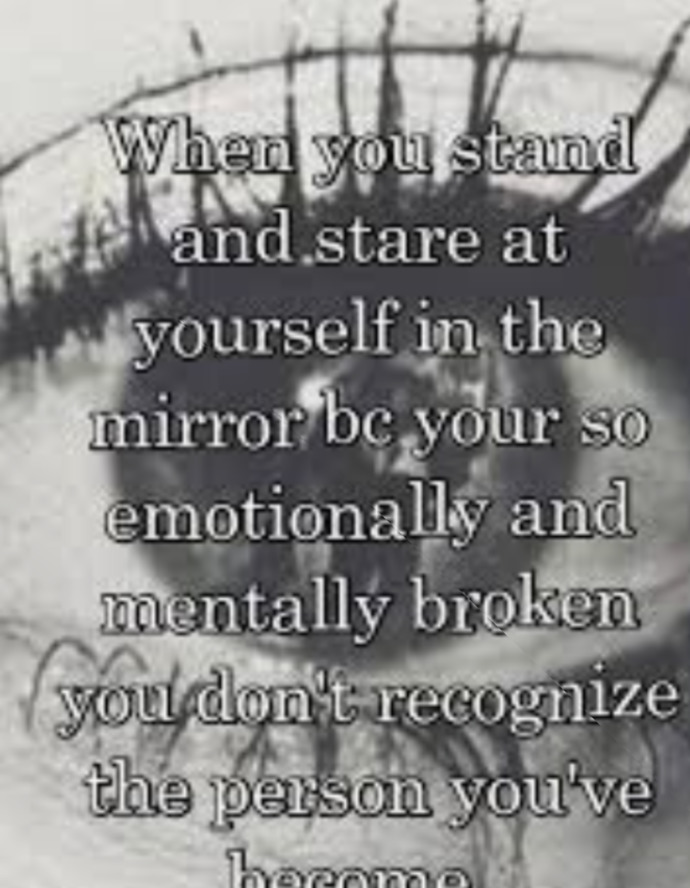 Have You Ever Looked In The Mirror And Not Recognized The Person Staring Back At You?