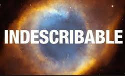 If you have described something as indescribable, haven't you already described it?